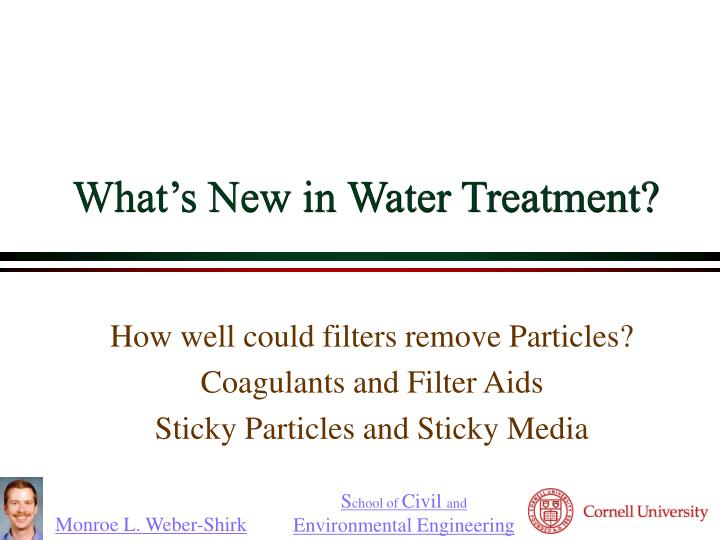 What s new in water treatment