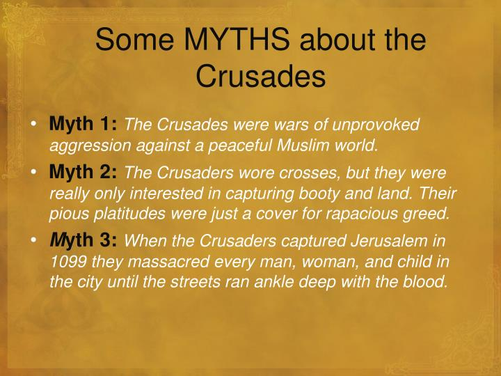 Some MYTHS about the Crusades