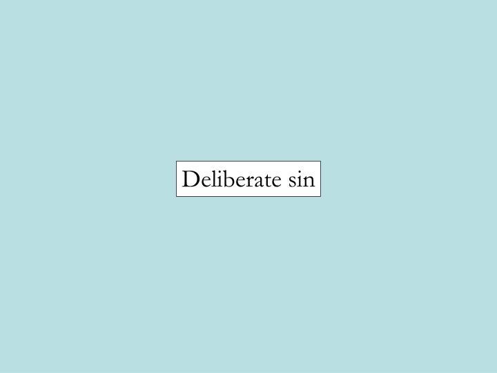 Deliberate sin