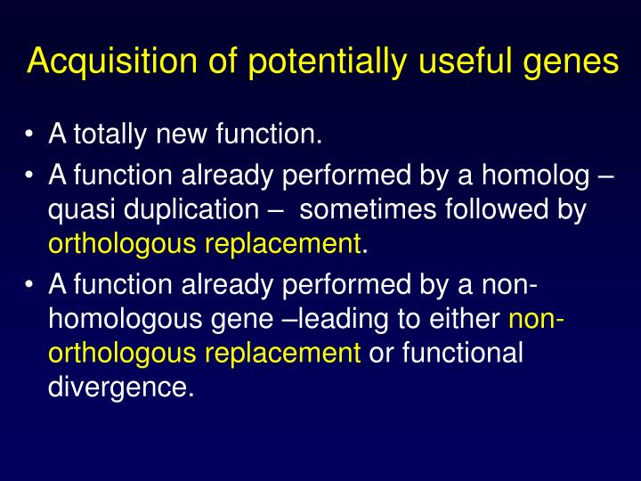 Acquisition of potentially useful genes