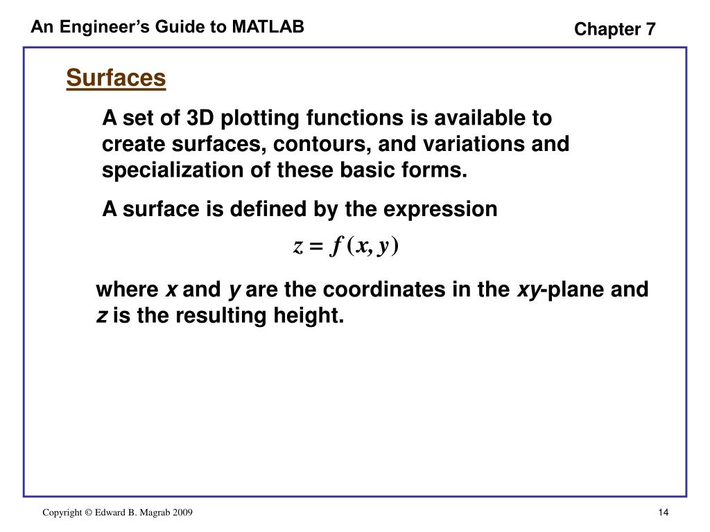 PPT - AN ENGINEER'S GUIDE TO MATLAB 3rd Edition CHAPTER 7 3D