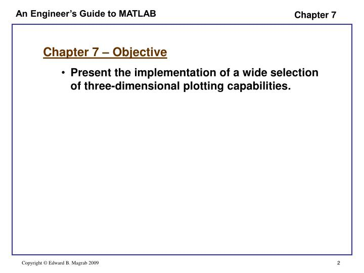 Chapter 7 – Objective
