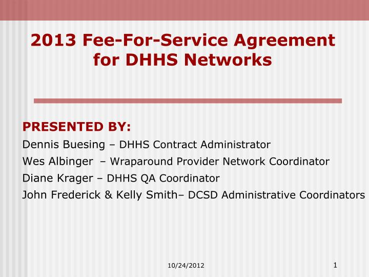 2013 fee for service agreement for dhhs networks n.