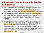 allowable costs allowable profits or reserves
