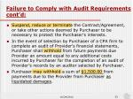 failure to comply with audit requirements cont d