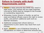 failure to comply with audit requirements cont d1