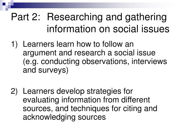 Part 2:Researching and gathering information on social issues