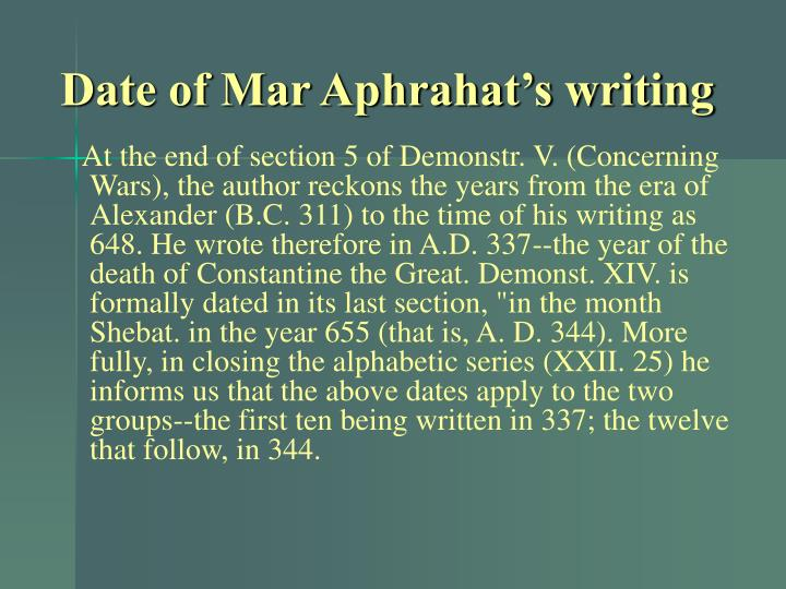 Date of Mar Aphrahat's writing