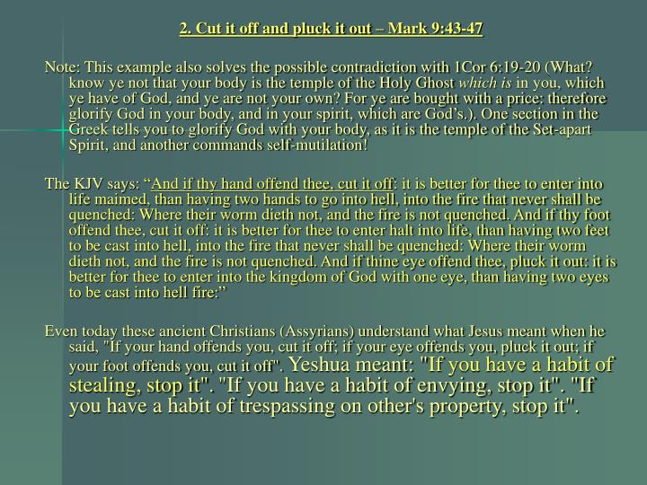 2. Cut it off and pluck it out – Mark 9:43-47