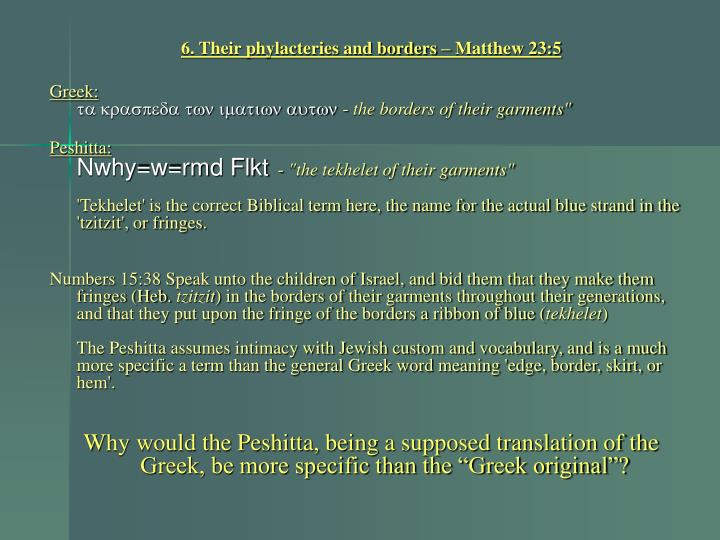 6. Their phylacteries and borders – Matthew 23:5