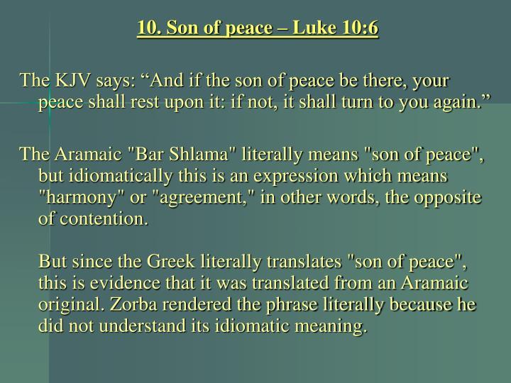 10. Son of peace – Luke 10:6
