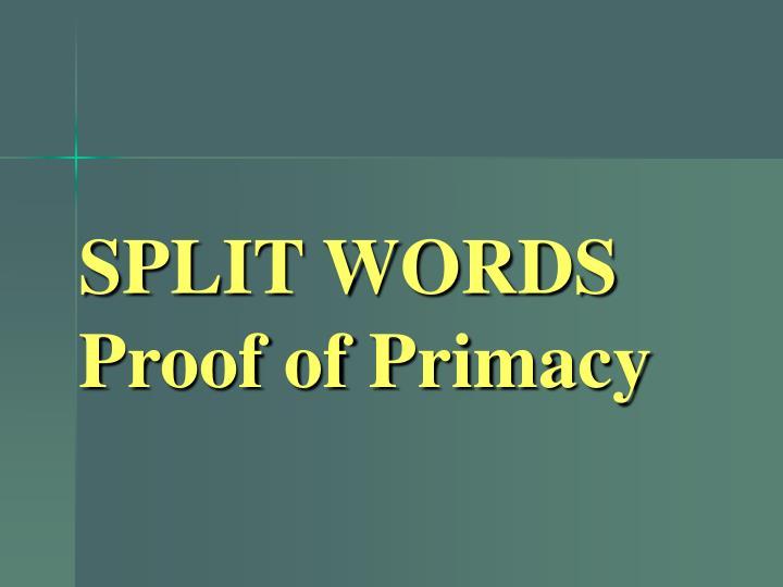 SPLIT WORDS