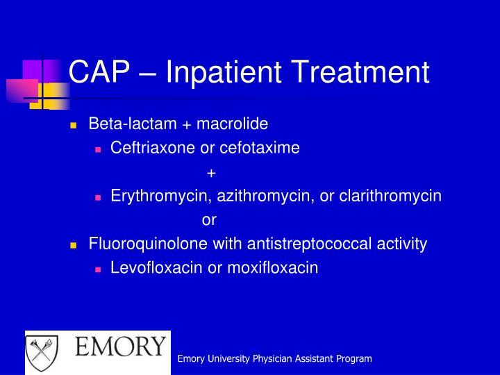 CAP – Inpatient Treatment