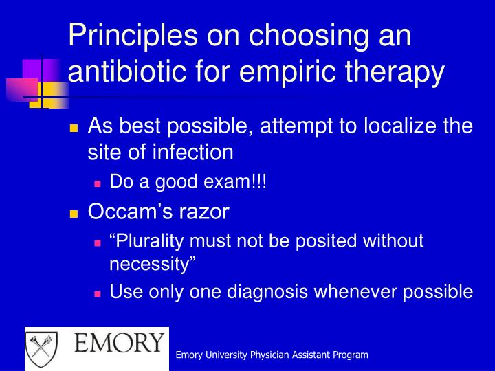Principles on choosing an antibiotic for empiric therapy