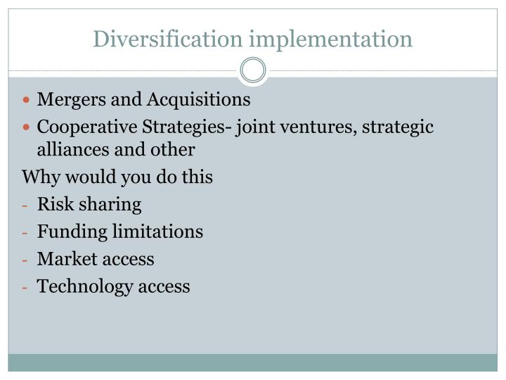 Diversification implementation