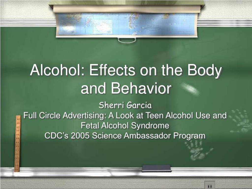 alcohol effects on the body and behavior n.