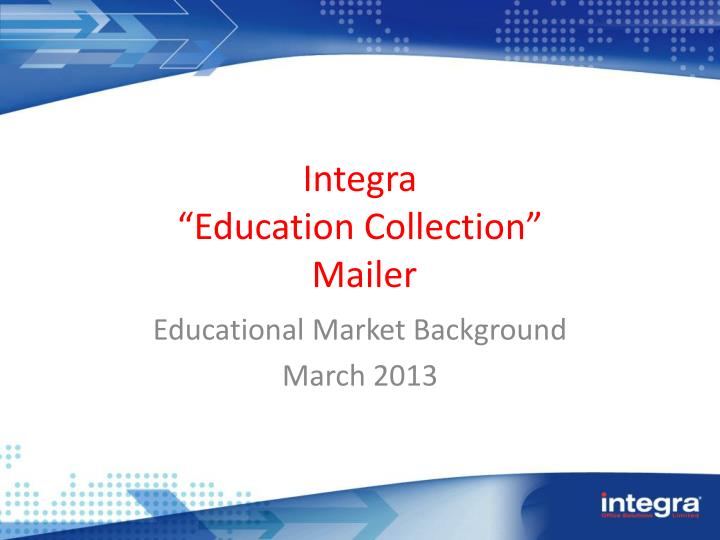 integra education collection mailer n.