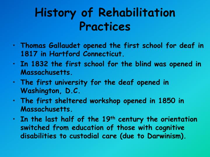 History of rehabilitation practices1