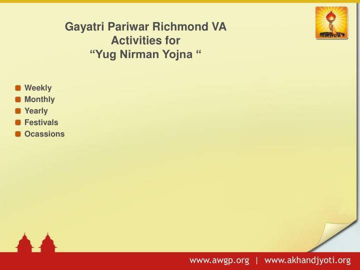 Gayatri pariwar richmond va activities for yug nirman yojna