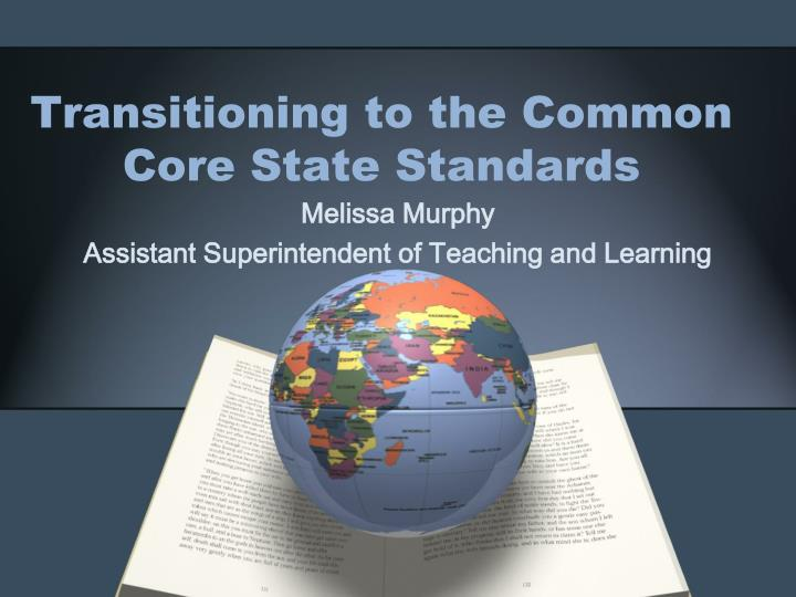 transitioning to the common core state standards n.