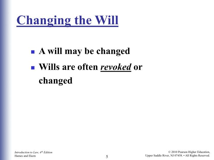 Changing the Will