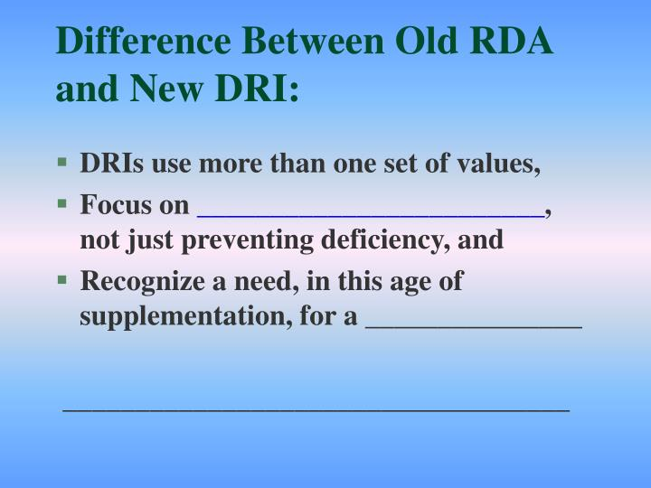 Difference between old rda and new dri