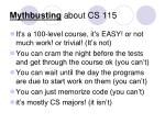 mythbusting about cs 115