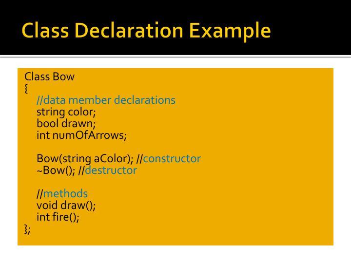 Class Declaration Example