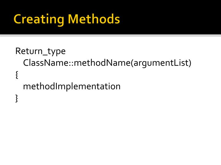 Creating Methods