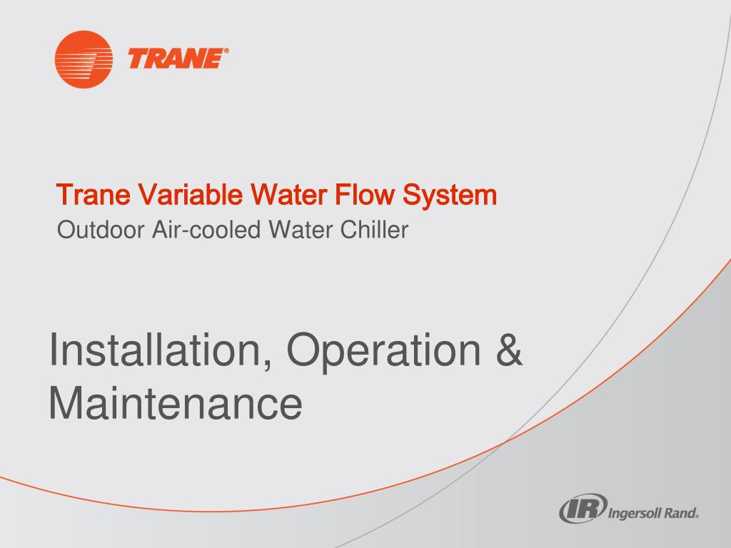 PPT - Trane Variable Water Flow System PowerPoint Presentation - ID