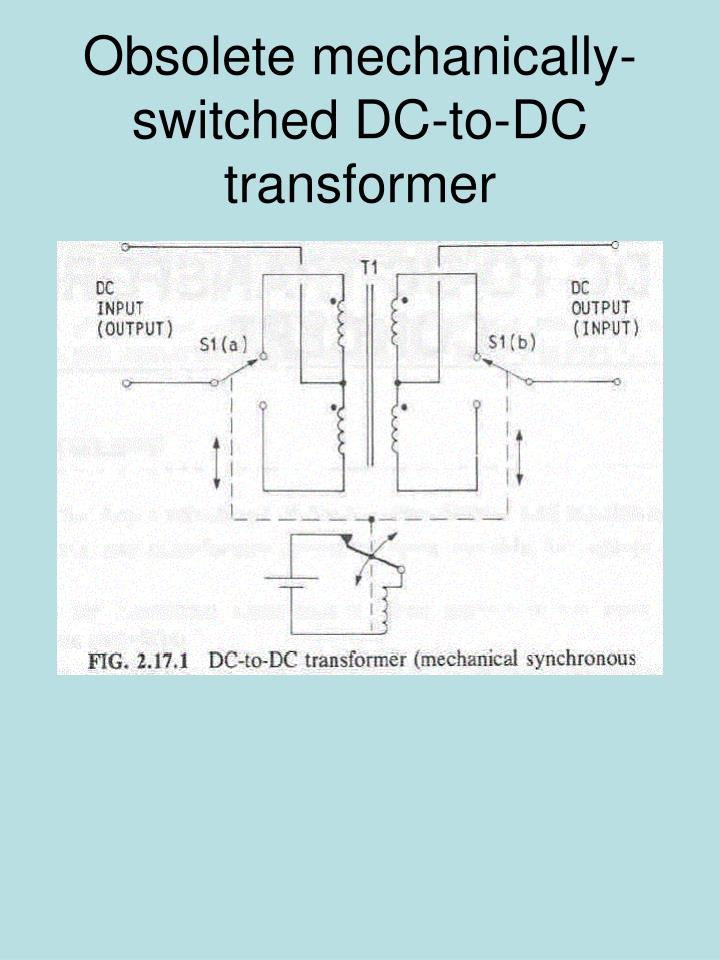 Obsolete mechanically-switched DC-to-DC transformer