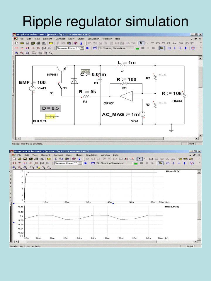Ripple regulator simulation