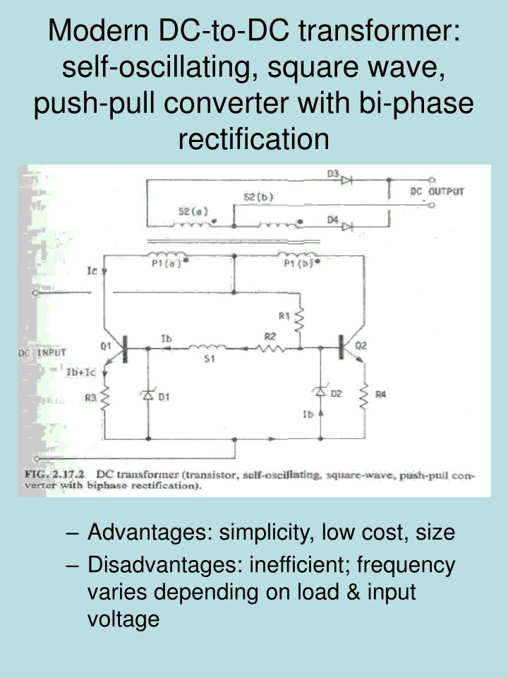 Modern DC-to-DC transformer: self-oscillating, square wave, push-pull converter with bi-phase rectification