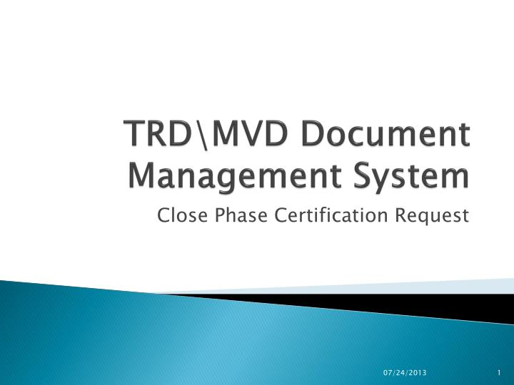 Trd mvd document management system