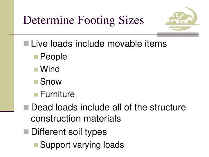 Determine footing sizes