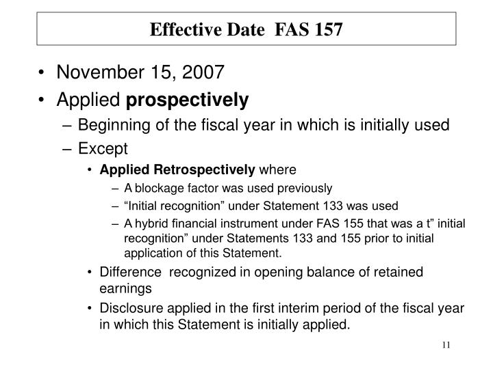 Effective Date  FAS 157