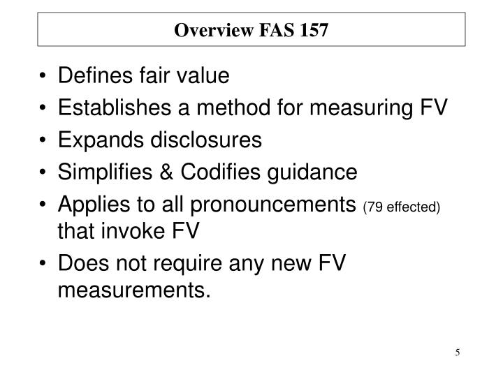 Overview FAS 157