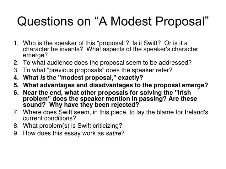 swifts essay a modest proposal takes place in 4 explain the irony in swifts title which is the exact opposite modest 5 where does this essay 4 explain the irony in swifts title a modest proposal swifts.