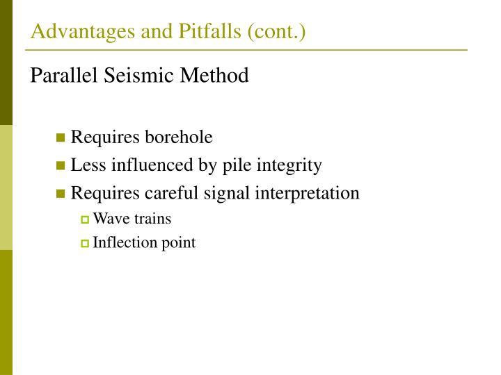 Advantages and Pitfalls (cont.)