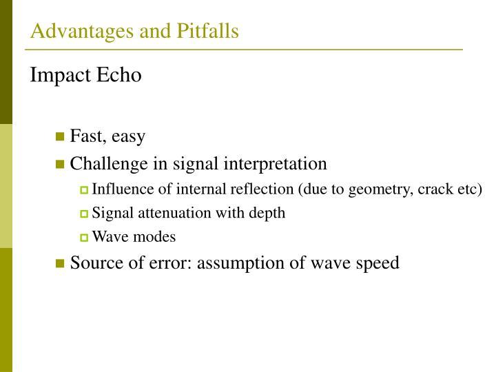 Advantages and Pitfalls