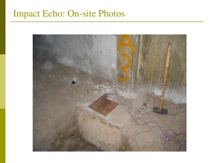 Impact Echo: On-site Photos