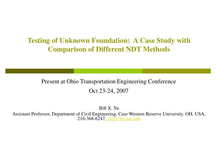Testing of unknown foundation a case study with comparison of different ndt methods