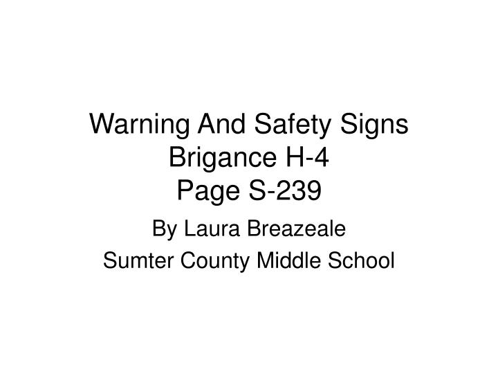 warning and safety signs brigance h 4 page s 239
