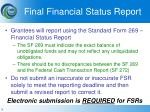 final financial status report