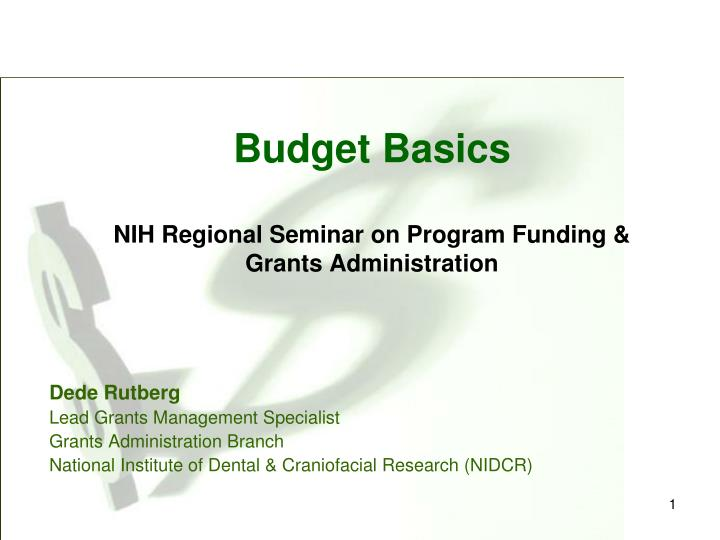 Ppt budget basics nih regional seminar on program funding grants budget basicsnih regional seminar on program funding grants administration maxwellsz