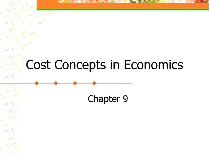 cost concepts in economics n.