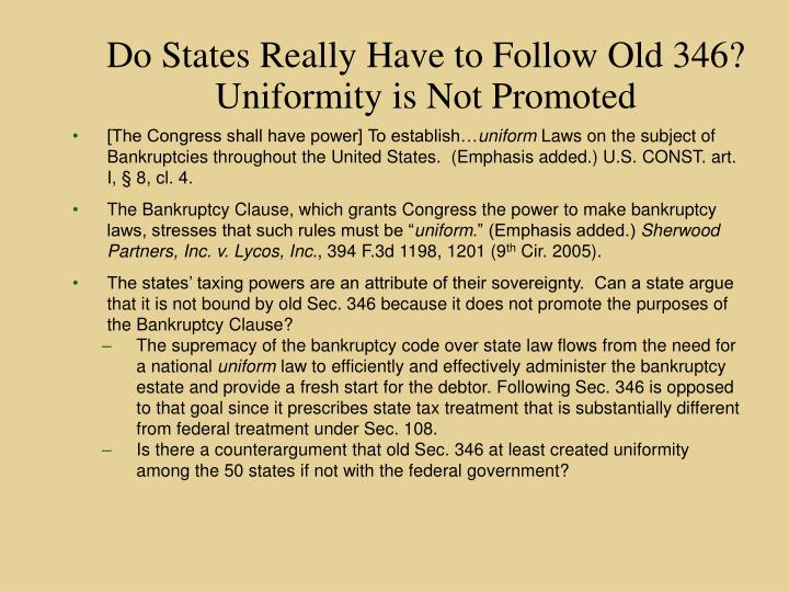 Do States Really Have to Follow Old 346?