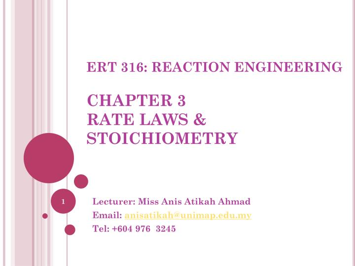 ert 316 reaction engineering chapter 3 rate laws stoichiometry