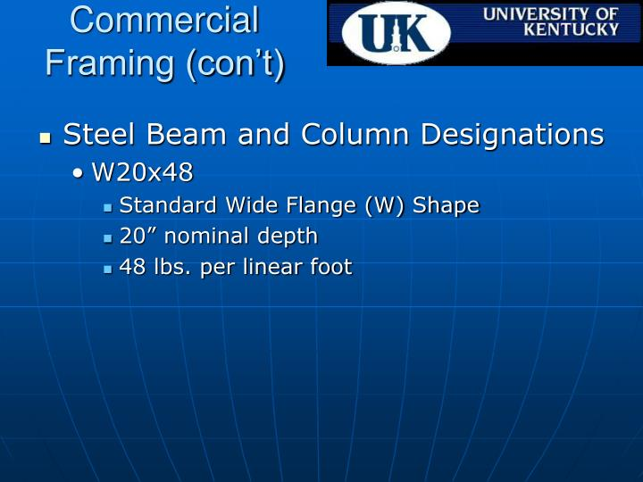Commercial Framing (con't)