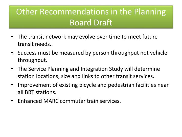 Other Recommendations in the Planning Board Draft